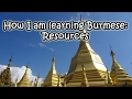 How I am learning Burmese: Resources [English]