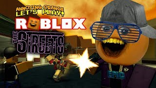 Roblox: The Streets [Annoying Orange]