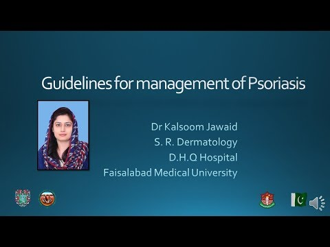 Guidelines for Management of Psoriasis - Kalsoom Jawaid, FCPS