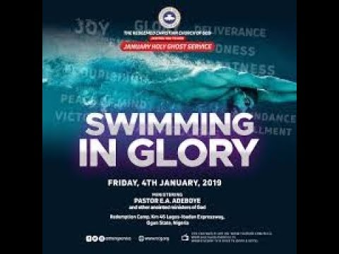 RCCG JANUARY HOLY GHOST SERVICE 2019 || SWIMMING IN GLORY