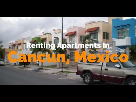 Renting Apartments In Cancun, Mexico