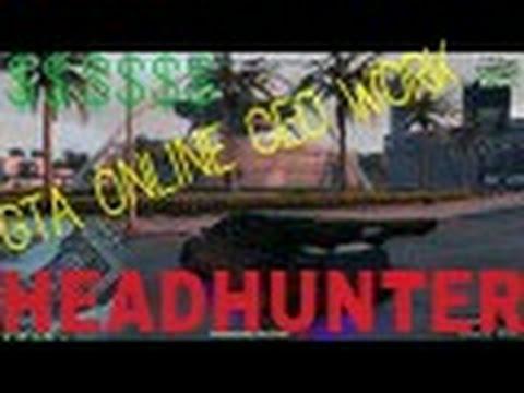 VIP/CEO QUICK MONEY GTA ONLINE!!! Headhunter!!!