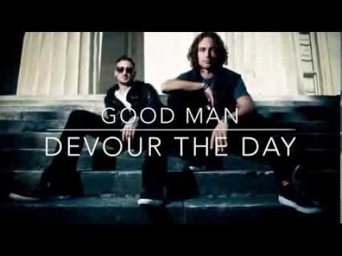 Good Man-Devour The Day Lyrics