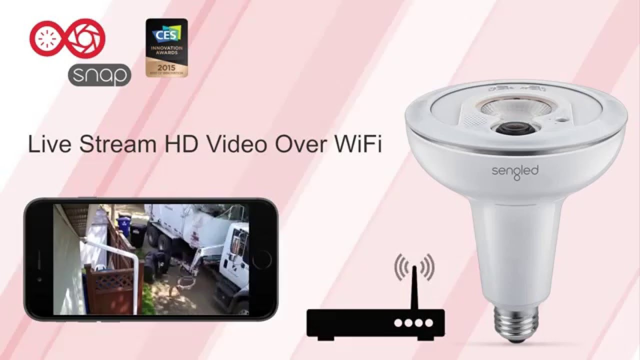 Sengled Snap Led Light Bulb Full Hd Camera Youtube