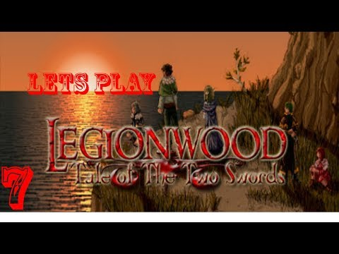 Legionwood Tale  of the two swords part 7 Finaly a Town!