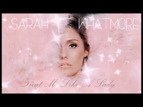 Sarah Whatmore - Treat Me Like A Lady