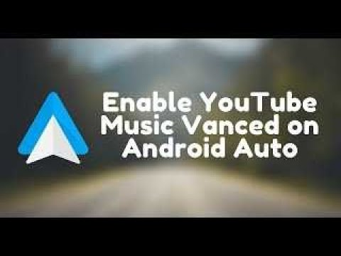 Use Youtube Music Vanced on Android Auto