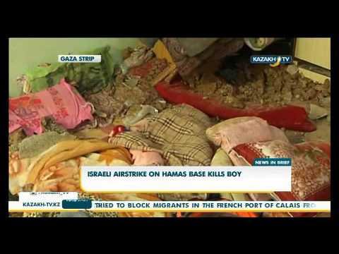 Israeli airstrike on Hamas base kills boy - KazakhTV