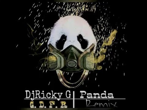 G D F R PANDA OFFICIAL REMIX