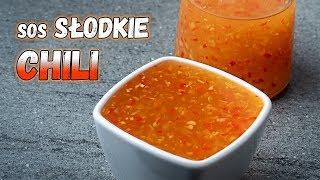 Słodkie CHILI. Słodko ostry sos w 10 minut.