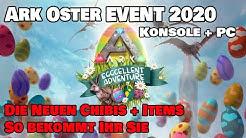Ark Oster Event (2020)| Neue Chibi Dinos - Neue Skins - Neue Emots So bekommt Ihr sie | Konsole + PC