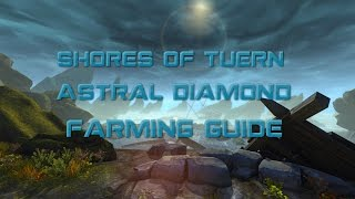 Neverwinter - Astral Diamond Farming Guide - Shores of Tuern