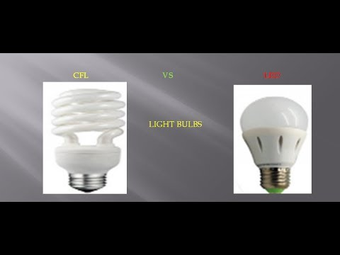 Tutorial: CFL Vs LED Light Bulbs - Pros And Cons