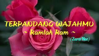 TERPANDANG WAJAHMU  ~ RAMLAH RAM (1989)