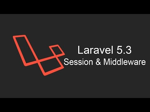 Laravel 5.3 Tutorial - Session and Middleware
