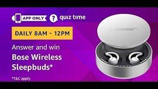 Amazon Quiz answers today  Win Bose Wireless Sleepbuds Quiz  16 february 2019