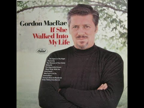 Gordon MacRae ~ Who Can I Turn To?