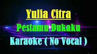 Pestamu Dukaku - Karaoke Dangdut