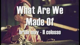 What Are We Made Of - Lyrics