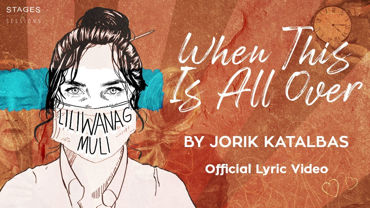 Jorik Katalbas - When this Is All Over (Lyric Video)