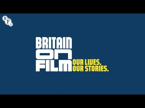 Britain on Film - Our Lives. Our Stories | BFI