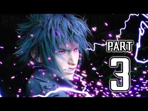 Final Fantasy XV Walkthrough PART 3 (PS4 Pro) No Commentary Gameplay @ 1080p HD ✔
