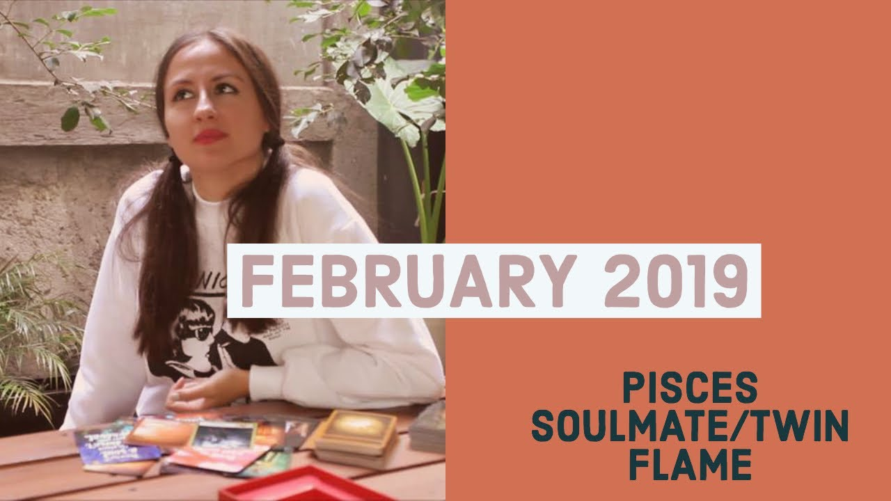 PISCES SOULMATE: HEADING TO THE TOP  BUT WHERE IS THE LOVE? - FEBRUARY 2019
