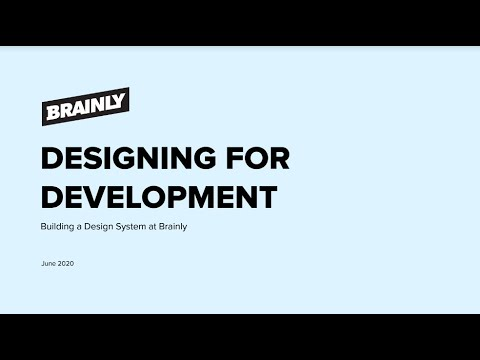 Designing For Development Building A Design System At Brainly Youtube