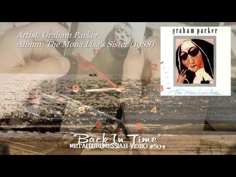 Back In Time - Graham Parker (1988) FLAC Audio 1080p Video ~MetalGuruMessiah~