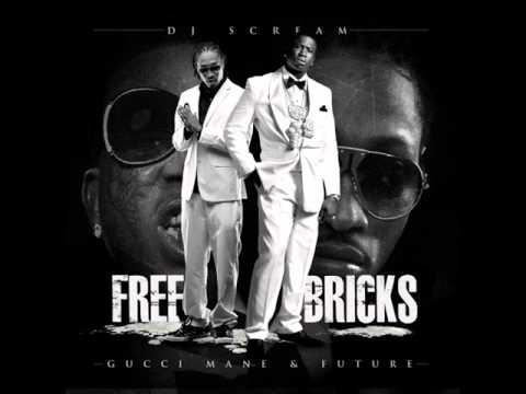 Gucci Mane & Future - Free Bricks - Stevie Wonder