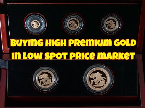 Buying High Premium Gold In Low Spot Price Market
