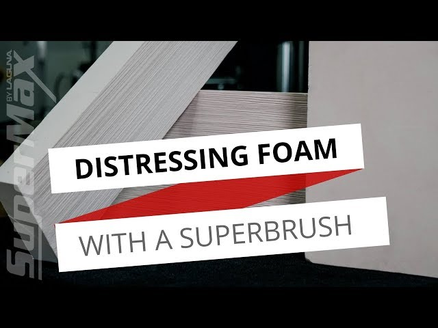 Can You Add Texture to Foam? Using the SuperBrush to Add A Distressed Texture to Foam | Laguna Tools