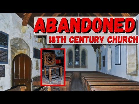 Abandoned Places - 18th Century Untouched Church (Closed 1980's!)