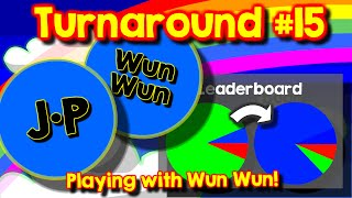 Agario Team Mode Turnaround #15, playing with Wun Wun, the real one