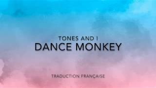 Dance Monkey - Tones And I (Traduction Française)