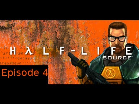 Let's Play Half-Life Source(2004)  Episode 04 - Mortars Incoming!