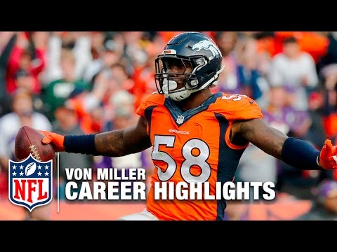 Von Miller Career Highlights | NFL