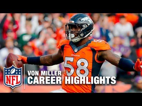 Von Miller Career Highlights | NFL