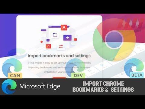 How to import Chrome Bookmarks & Settings on Chromium Version of Microsoft Edge