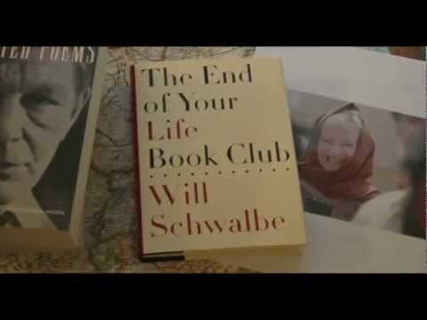 The End of Your Life Book Club by Will Schwalbe (book trailer)