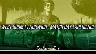 WEST BROM 1-1 NORWICH - MATCH DAY EXPERIENCE - FROM MEXICO