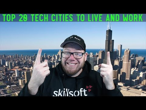Top 20 Tech Cities To Live And Work In 2020