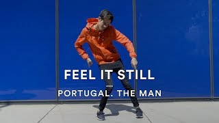 Portugal. The Man - Feel It Still | Vinny Balbo Choreography | Dance Stories