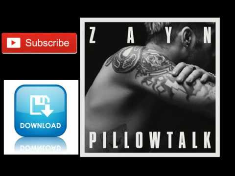 ZAYN- PILLOW TALK
