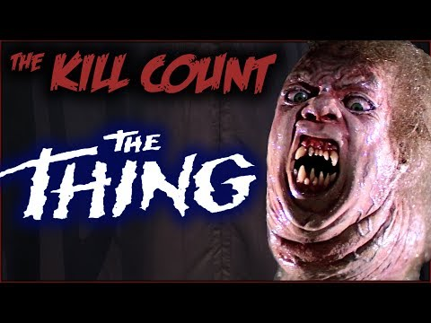 The Thing (1982) KILL COUNT
