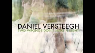 Daniel Versteegh - Two Wrongs Don