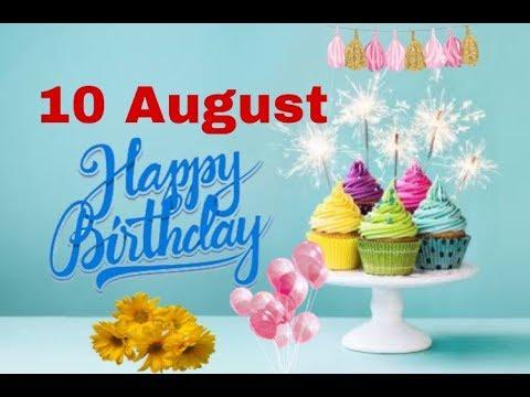 10August Happy Birthday Wishes  Birthday greetings  Birthday status video   Birthday msg quotes SMS