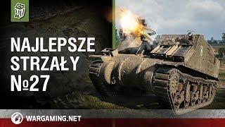 Najlepsze strzały №27 [World of Tanks Polska]