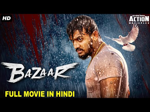 bazaar---new-released-hindi-dubbed-full-movie-|-2020-new-movies-|-dhanveer-south-action-movie-hindi