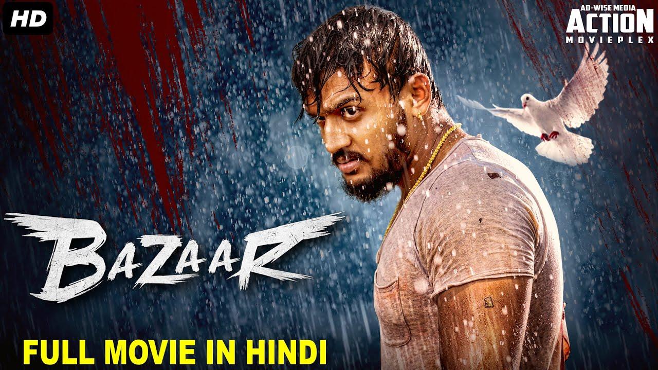 Download BAZAAR - Full Movie Hindi Dubbed | Superhit Blockbuster Hindi Dubbed Full Action Romantic Movie